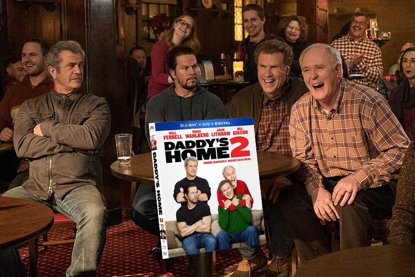 Daddy's Home 2 MelGibson Mark Wahlberg, Will Ferrell, John Lithgow DVD giveaway