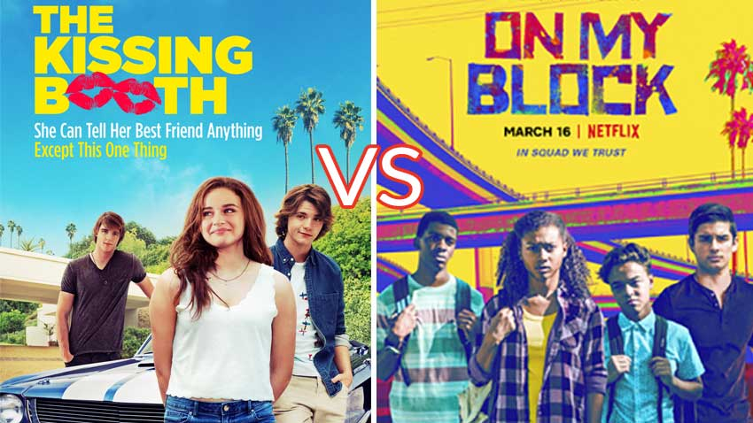 Kissing Booth vs On My Block