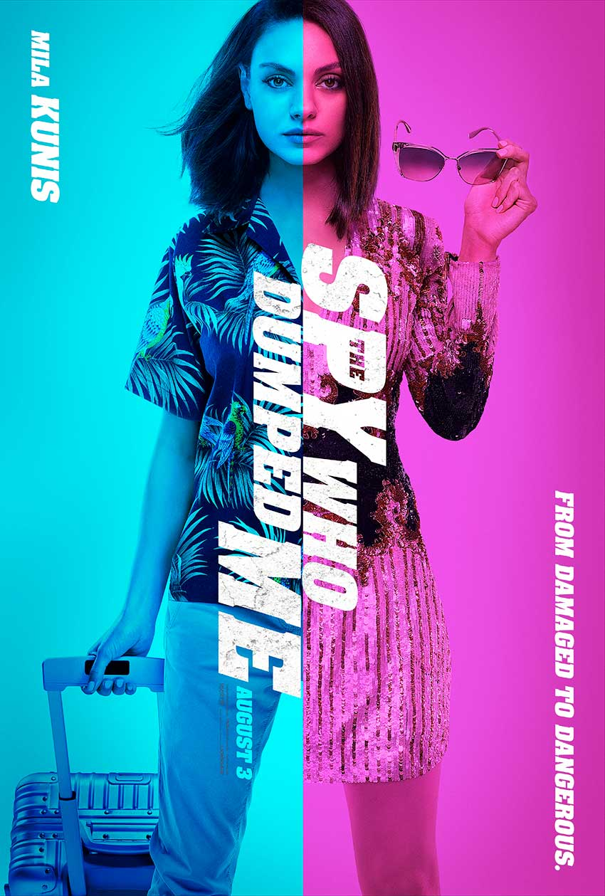The Spy Who Dumped Me poster Mila Kunis